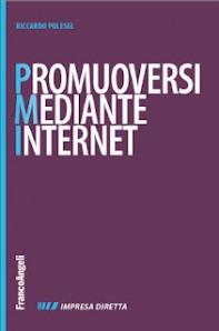 promuoversi-mediante-internet-riccardo-polesel-consiglio-di-lettura-di-marco-fossati