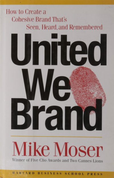 united we brand mike moser